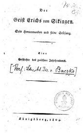 Der Geist Erichs von Sickingen: Sein Herumwanken und seine Erlösung ; Eine Geschichte des zwölften Jahrhunderts