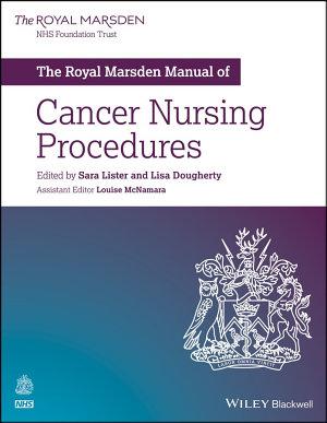 The Royal Marsden Manual of Cancer Nursing Procedures PDF