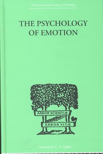 The Psychology of Emotion Morbid and Normal