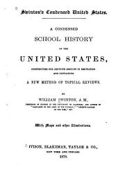 A Condensed School History of the United States