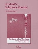 Student s Solutions Manual for Fundamentals of Statistics