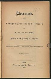 Boccaccio: komische Operette in drei Acten : (zum ersten Male aufgeführt im k. k. priv. Carltheater in Wien am 1. Febr. 1879)