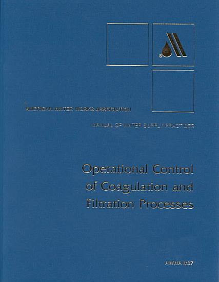 Operational Control of Coagulation and Filtration Processes PDF