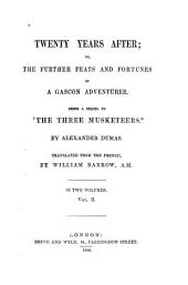 Twenty Years After: Or, the Further Feats and Fortunes of a Gascon Adventurer, Volume 2