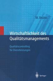 Wirtschaftlichkeit des Qualitätsmanagements: Qualitätscontrolling für Dienstleistungen