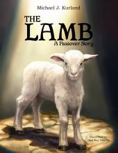THE LAMB: A Passover Strory