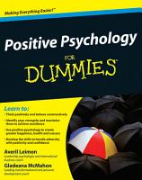 Positive Psychology For Dummies PDF