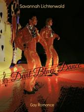 Devil Blues Dance