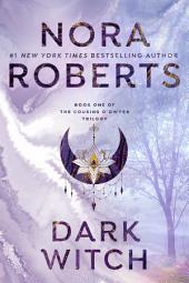 Dark Witch: The Cousins O'Dwyer Trilogy
