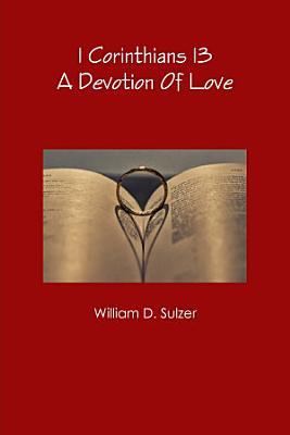 1 Corinthians 13  A Devotion of Love