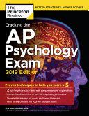 Cracking the AP Psychology Exam, 2019 Edition