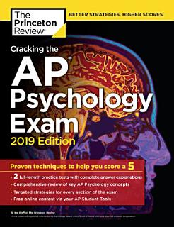 Cracking the AP Psychology Exam  2019 Edition Book