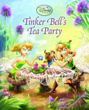 Tinker Bell s Tea Party