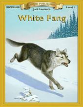 White Fang: High Interest Classics with Comprehension Activities