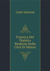 Fonetica Del Dialetto Moderno Della Citt? Di Milano