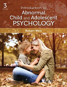 Introduction to Abnormal Child and Adolescent Psychology Book