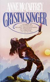 Crystal Singer: A Novel