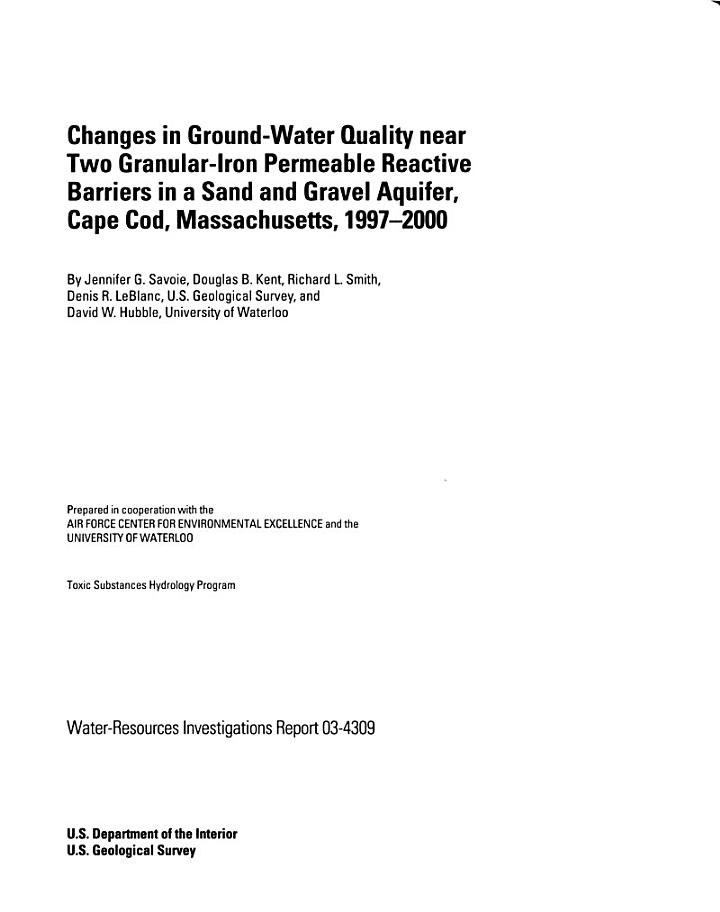 Changes in Ground-water Quality Near Two Granular-iron Permeable Reactive Barriers in a Sand and Gravel Aquifer, Cape Cod, Massachusetts, 1997-2000