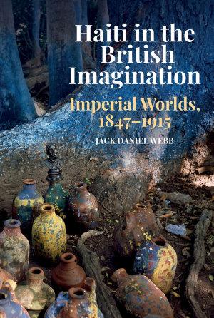 Haiti in the British Imagination PDF