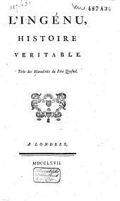 L'ingenu, histoire veritable, tirée des manuscrits du père Quesnel