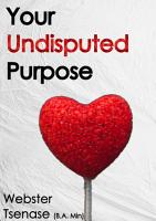 Your Undisputed Purpose PDF