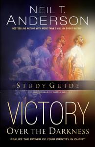 Victory Over the Darkness Study Guide  The Victory Over the Darkness Series  Book