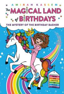 The Mystery of the Birthday Basher  The Magical Land of Birthdays  2  PDF