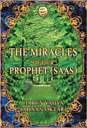 The Miracles Of Our Prophet (saas)