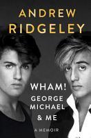 Wham   George Michael and Me PDF