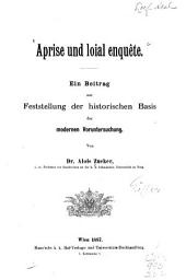 Aprise und loial enqête: ein beitrag zur feststellung der historischen basis der modernen voruntersuchung