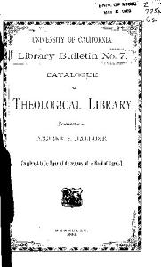 Catalogue of the Theological Library Presented by Andrew S  Hallidie PDF