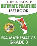 FLORIDA TEST PREP Ultimate Practice Test Book FSA Mathematics Grade 3