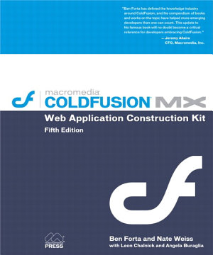 Macromedia Coldfusion MX Web Application Construction Kit
