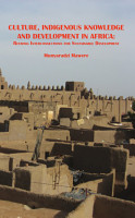 Culture  Indigenous Knowledge and Development in Africa PDF