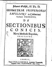 De sectionibus conicis nova methodo expositis tractatus