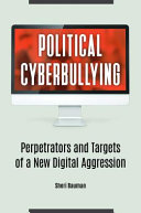 Download Political Cyberbullying Book