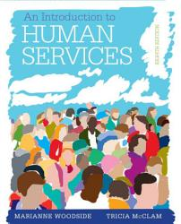 An Introduction To The Human Services Book PDF
