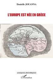 L'Europe est née en Grèce