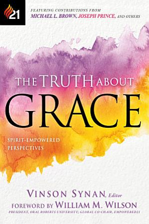 The Truth About Grace PDF