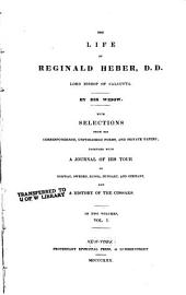 The Life of Reginald Heber: Volume 1