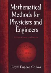 Mathematical Methods for Physicists and Engineers: Second Corrected Edition, Edition 2