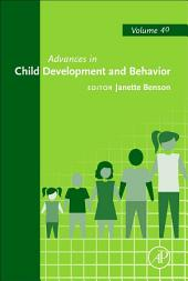 Advances in Child Development and Behavior: Volume 40