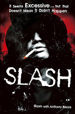 Slash  The Autobiography