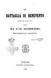 La battaglia di Benevento storia del secolo 13. scritta da F. D. Guerrazzi