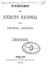 Ley de reclutamiento del ejercito nacional de la Republica Argentina, publicacion oficial