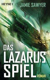 Das Lazarus-Spiel: Roman