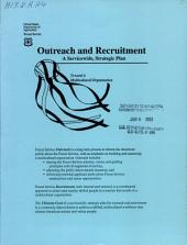 Outreach and recruitment: a servicewide, strategic plan : toward a multicultural organization