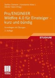 Pro ENGINEER Wildfire 4 0 f  r Einsteiger   kurz und b  ndig PDF