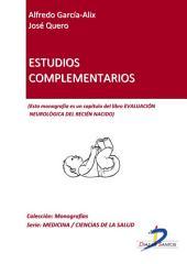 Estudios complementarios: Evaluación neurológica del recién nacido