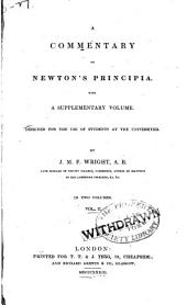 A Commentary on Newton's Principia: With a Supplementary Volume : Designed for the Use of Students at the Universities, Volume 2